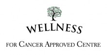 Wellness for cancer approved centre